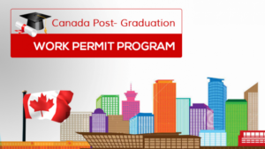 Canada Post Graduation Work Permit Program | Stepwise Immigrations Canada